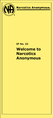 IP#22, Welcome to Narcotics Anonymous